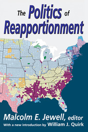 The Politics of Reapportionment - 1st Edition book cover