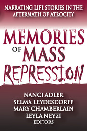 Memories of Mass Repression - 1st Edition book cover