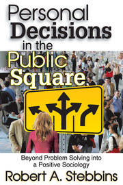 Personal Decisions in the Public Square - 1st Edition book cover