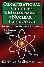 Organizational Cultures and the Management of Nuclear Technology - 1st Edition book cover