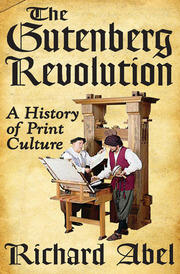 The Gutenberg Revolution - 1st Edition book cover