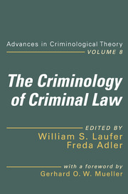 The Criminology of Criminal Law - 1st Edition book cover