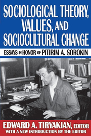 Sociological Theory, Values, and Sociocultural Change - 1st Edition book cover