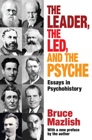 The Leader, the Led, and the Psyche - 1st Edition book cover
