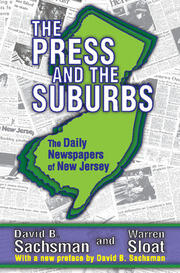 The Press and the Suburbs - 1st Edition book cover