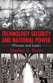 Technology Security and National Power - 1st Edition book cover