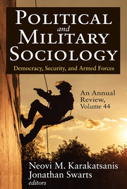 Political and Military Sociology, an Annual Review - 1st Edition book cover