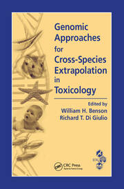 Genomic Approaches for Cross-Species Extrapolation in Toxicology - 1st Edition book cover