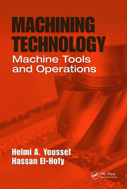 Machining Technology: Machine Tools and Operations