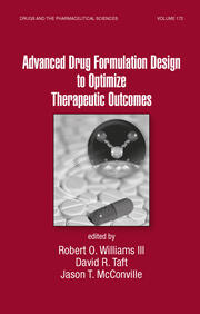 Advanced Drug Formulation Design to Optimize Therapeutic Outcomes