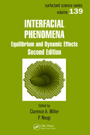 Interfacial Phenomena: Equilibrium and Dynamic Effects, Second Edition