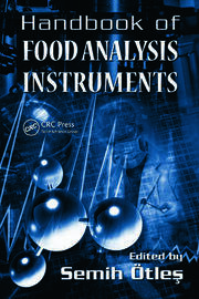Handbook of Food Analysis Instruments