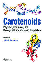 Carotenoids: Physical, Chemical, and Biological Functions and Properties