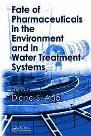 Fate of Pharmaceuticals in the Environment and in Water Treatment Systems