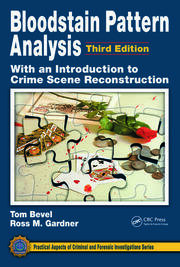 Bloodstain Pattern Analysis with an Introduction to Crime Scene Reconstruction