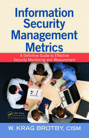 Information Security Management Metrics - 1st Edition book cover