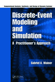 Discrete-Event Modeling and Simulation: A Practitioner's Approach