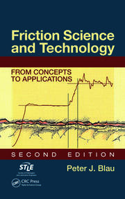 Friction Science and Technology: From Concepts to Applications, Second Edition