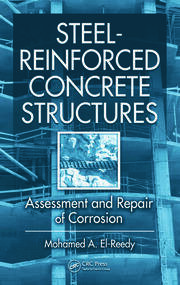 Steel-Reinforced Concrete Structures: Assessment and Repair of Corrosion