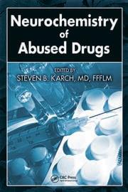 Neurochemistry of Abused Drugs