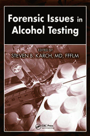 Forensic Issues in Alcohol Testing - 1st Edition book cover