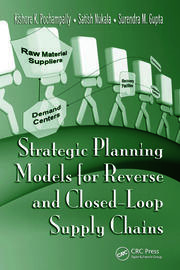 Strategic Planning Models for Reverse and Closed-Loop Supply Chains