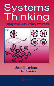 Systems Thinking: Coping with 21st Century Problems