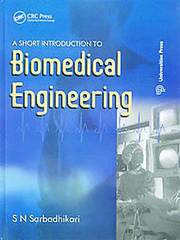 A Short Introduction to Biomedical Engineering - 1st Edition book cover