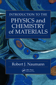 Introduction to the Physics and Chemistry of Materials