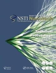 Technical Proceedings of the 2007 Nanotechnology Conference and Trade Show, Nanotech 2007 Volume 3