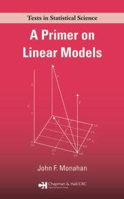 A Primer on Linear Models