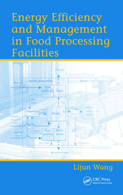 Energy Efficiency and Management in Food Processing Facilities