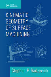 Kinematic Geometry of Surface Machining - 1st Edition book cover