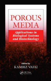 Porous Media: Applications in Biological Systems and Biotechnology