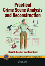 Practical Crime Scene Analysis and Reconstruction - 1st Edition book cover
