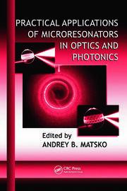 Practical Applications of Microresonators in Optics and Photonics