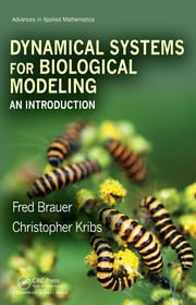 Dynamical Systems for Biological Modeling: An Introduction