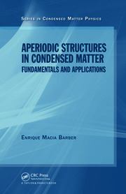 Aperiodic Structures in Condensed Matter: Fundamentals and Applications