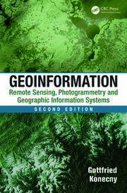 Geoinformation: Remote Sensing, Photogrammetry and Geographic Information Systems, Second Edition