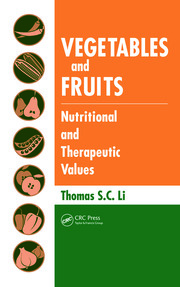 Vegetables and Fruits: Nutritional and Therapeutic Values