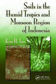 Soils in the Humid Tropics and Monsoon Region of Indonesia - 1st Edition book cover