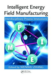 Intelligent Energy Field Manufacturing: Interdisciplinary Process Innovations