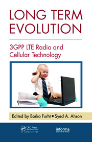 Long Term Evolution: 3GPP LTE Radio and Cellular Technology