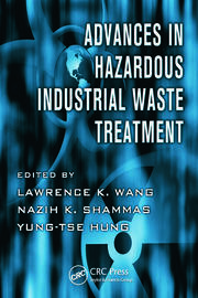 Advances in Hazardous Industrial Waste Treatment - 1st Edition book cover