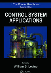 The Control Handbook: Control System Applications, Second Edition