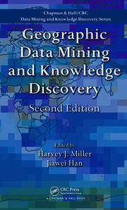 Geographic Data Mining and Knowledge Discovery