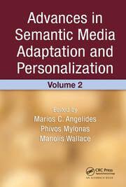 Advances in Semantic Media Adaptation and Personalization, Volume 2