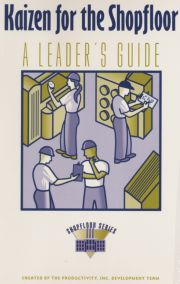 Kaizen for the ShopFloor Leaders Guide - 1st Edition book cover