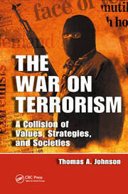 The War on Terrorism: A Collision of Values, Strategies, and Societies