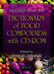 Dictionary of Food Compounds with CD-ROM